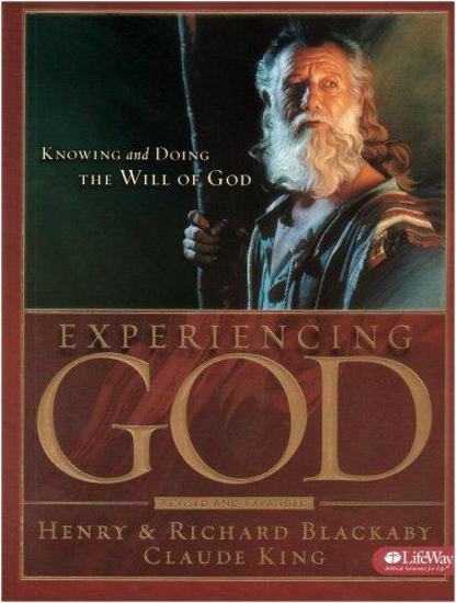 Picture of Experiencing God: Knowing and Doing the WIll of Go-member book by Henry Blackaby; Richard Blackaby; Claude King