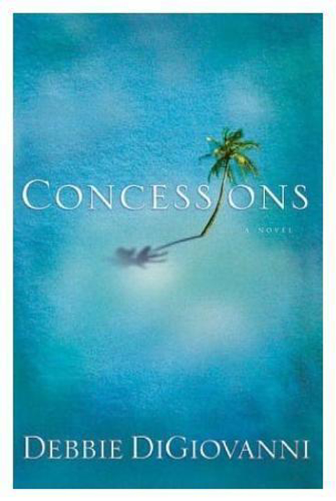 Picture of Concessions: A Novel by Debbie DiGiovanni