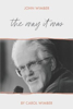 Picture of John Wimber The Way It Was by Carol Wimber